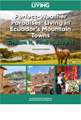 Perfect Weather Paradises: Living in Ecuador's Mountain Towns