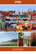 Colonial Highland Retreats—Mexico: Dream It, Find It, Live It