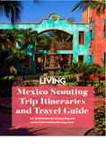 Mexico Scouting Trip Itineraries and Travel Guide